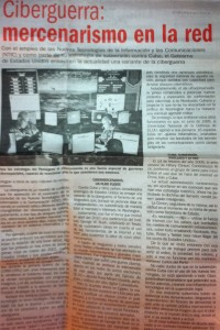 "A recent article in the Cuban newspaper Juventud Rebelde described the ""cyber-warfare""being used by the United States to subvert Cuba."