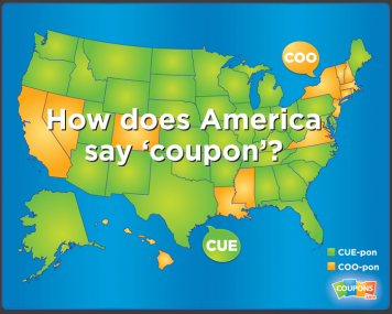 A Nation Divided on How to Say the Word Coupon Tricia Duryee