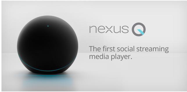 Nexus Q: 구글의 스트리밍 디바이스