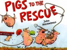 pigs to rescue