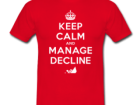 keep-calm-and-manage-decline-t-shirt-4-feature-380x285