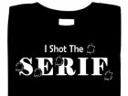 i_shot_the_serif